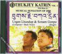 Thukjey Katrin 1 Tibetan Song