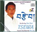 tenzin woser's album called tsewa, which means love in tibetan